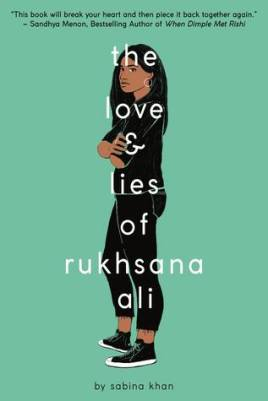 The Love And Lies Of Rukhsana Ali by Sabina Khan book cover