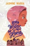 Other Words For Home by Jasmine Warga book cover