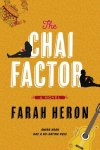 The Chai Factor by Farah Heron book cover