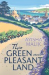 This Green And Pleasant Land by Ayisha Malik book cover